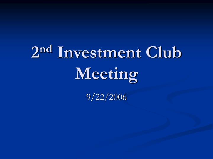 2 nd investment club meeting n.