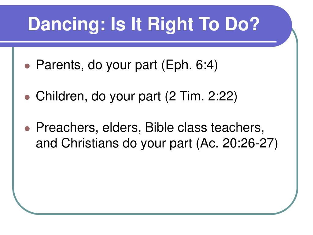 Dancing: Is It Right To Do?