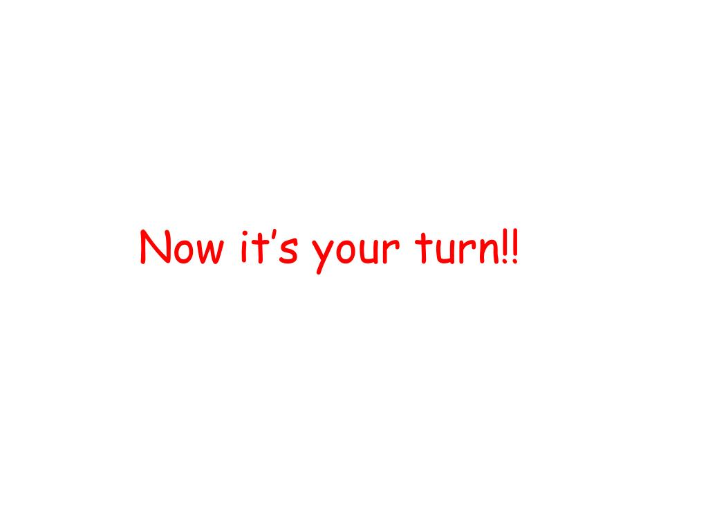 Now it's your turn!!