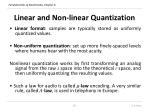 linear and non linear quantization