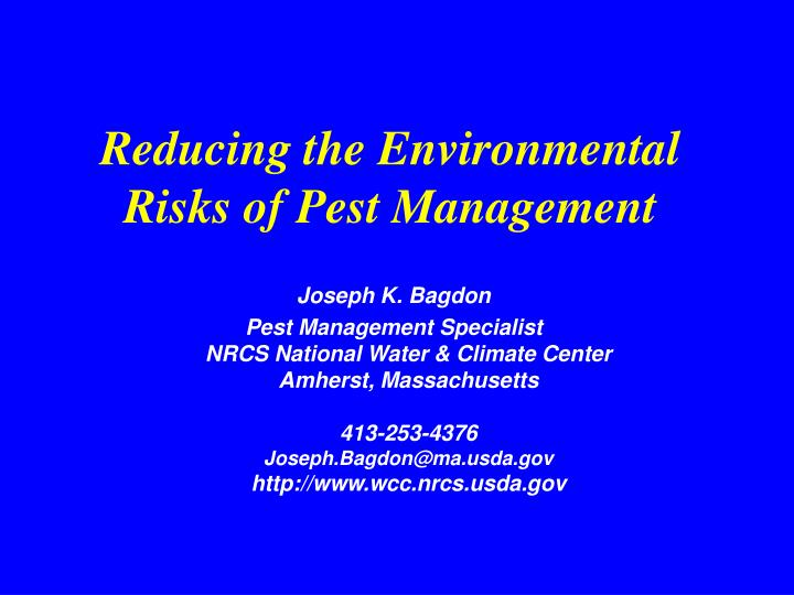 reducing the environmental risks of pest management n.
