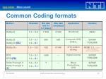common coding formats