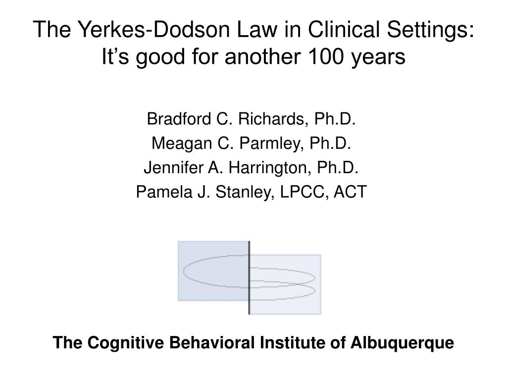 The Yerkes-Dodson Law in Clinical Settings: