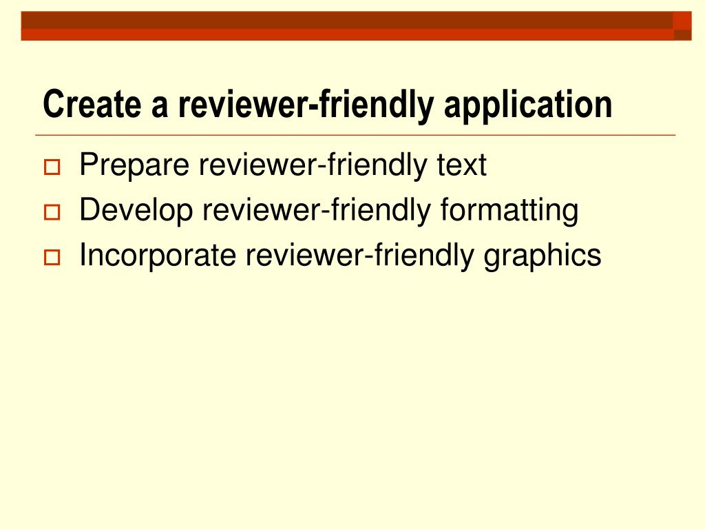 Create a reviewer-friendly application