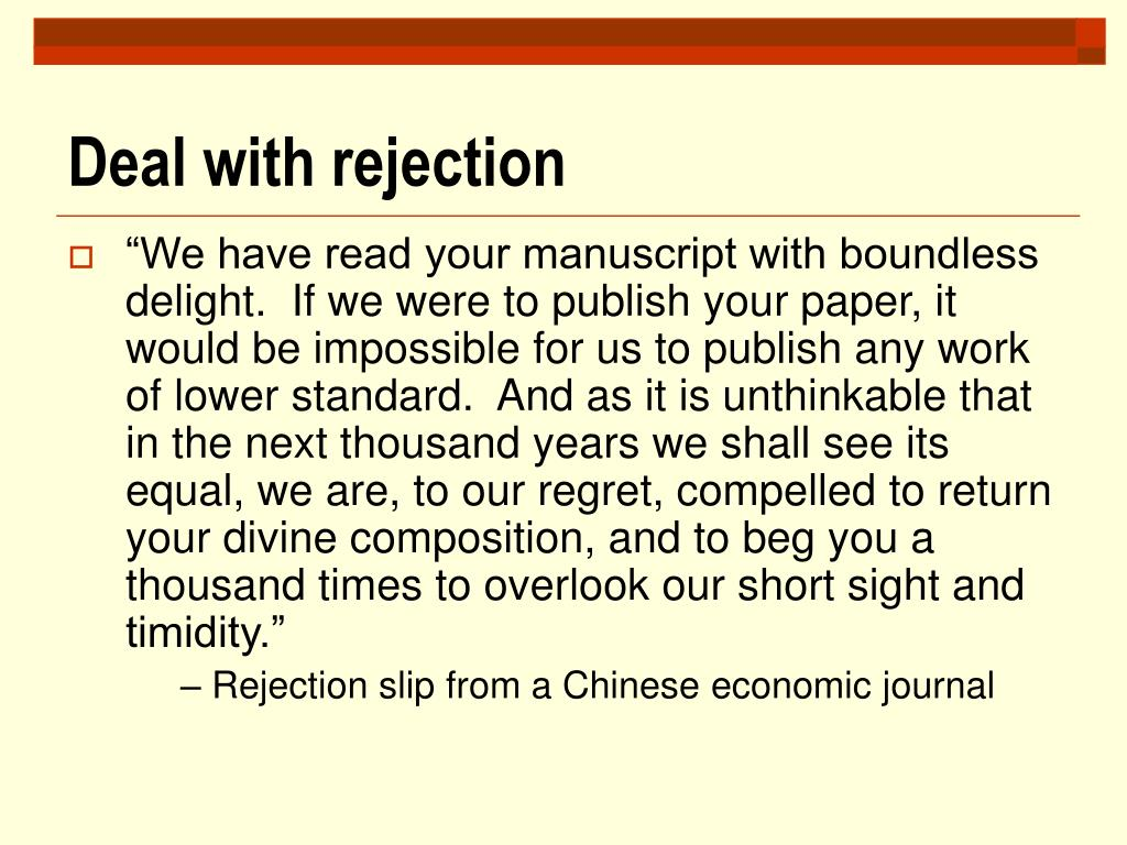 Deal with rejection