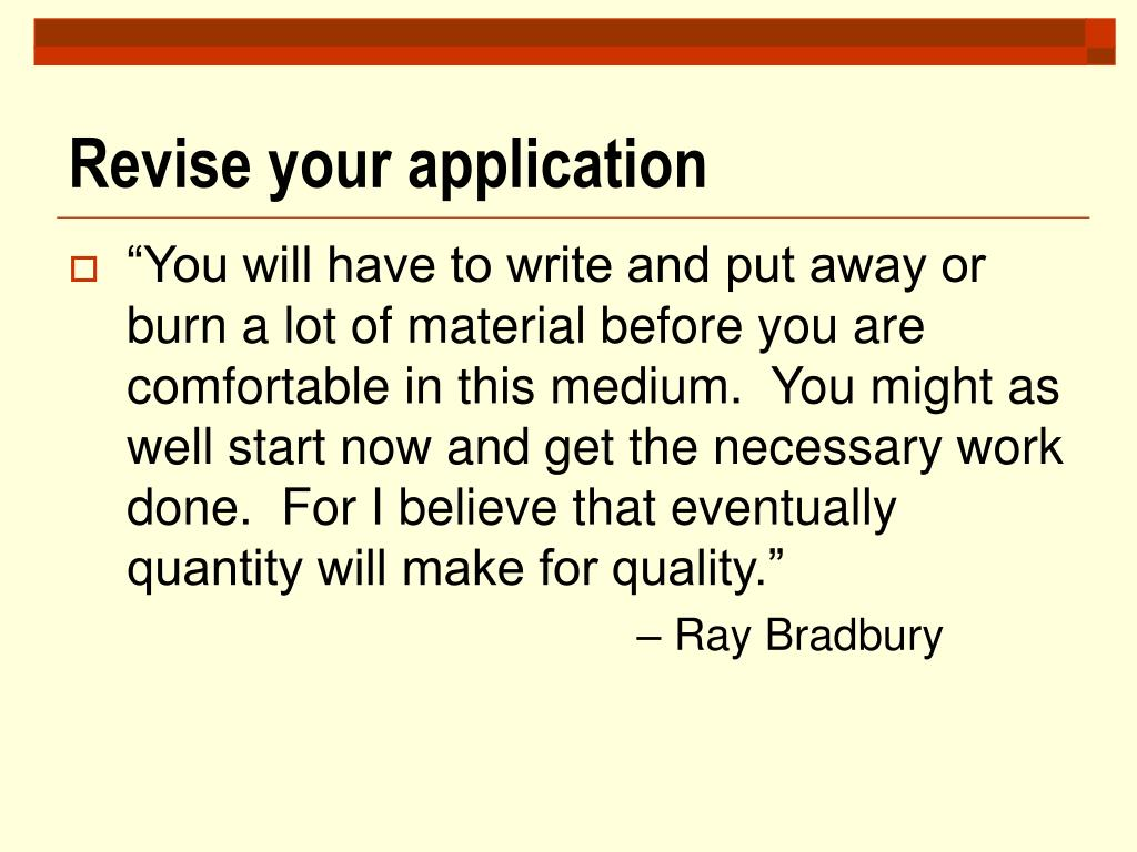 Revise your application