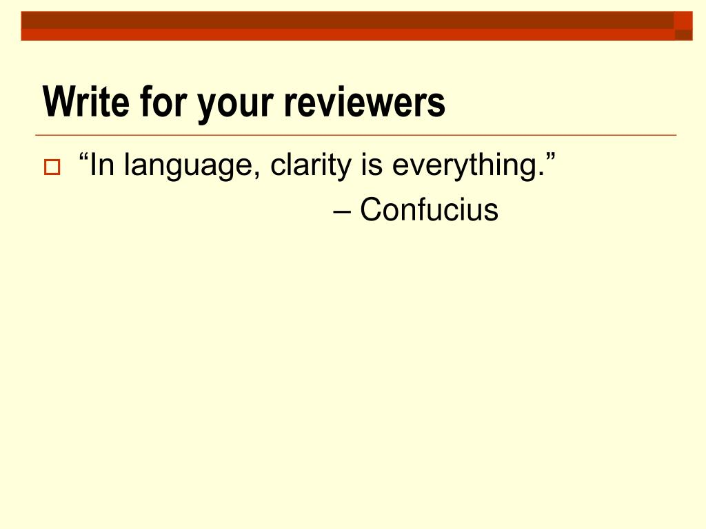 Write for your reviewers
