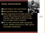 early instruments