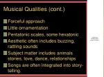musical qualities cont