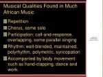 musical qualities found in much african music