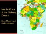 north africa the sahara desert much muslim and arabic influence
