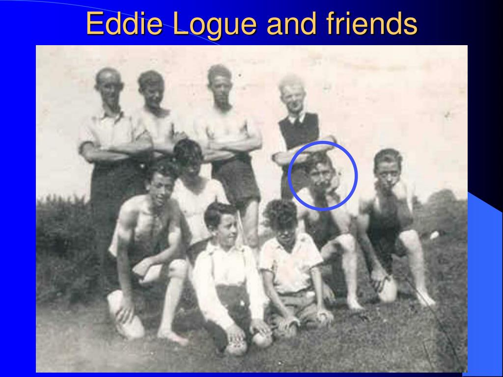 Eddie Logue and friends