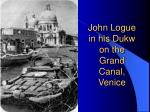 john logue in his dukw on the grand canal venice