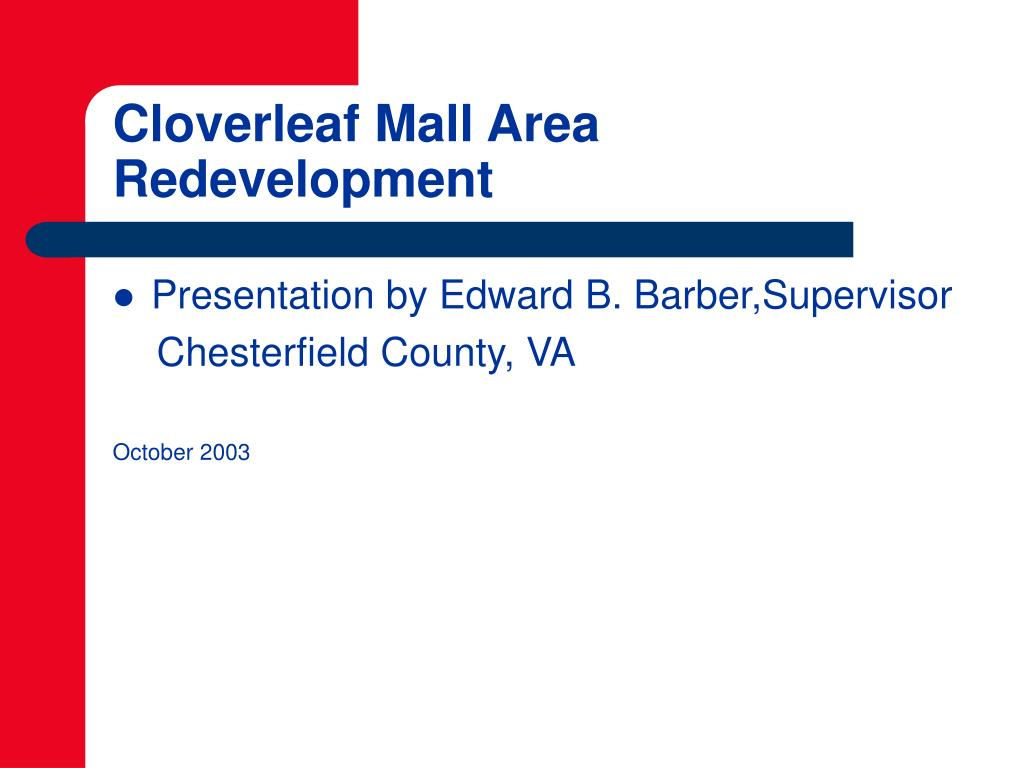 cloverleaf mall area redevelopment l.