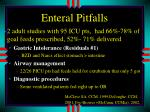 enteral pitfalls