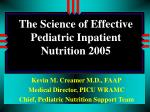the science of effective pediatric inpatient nutrition 2005