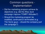 common questions implementation