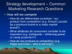 strategy development common marketing research questions1