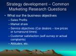 strategy development common marketing research questions2