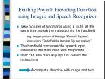 existing project providing direction using images and speech recognizer