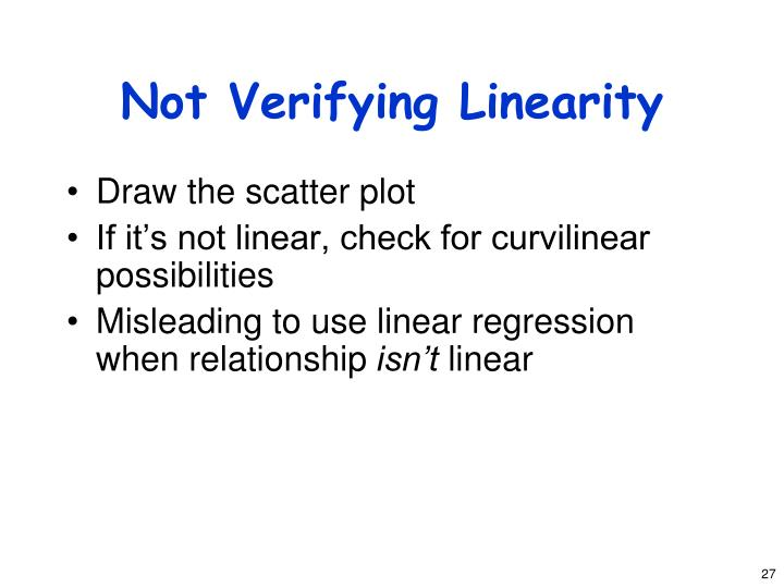 Not Verifying Linearity