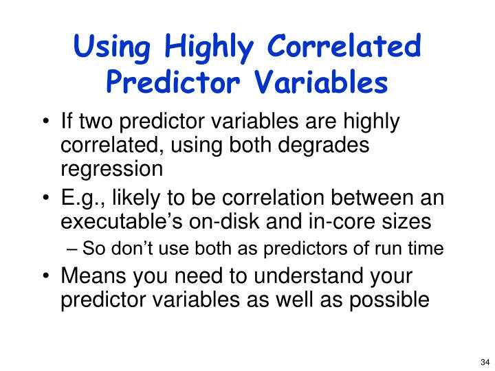 Using Highly Correlated Predictor Variables