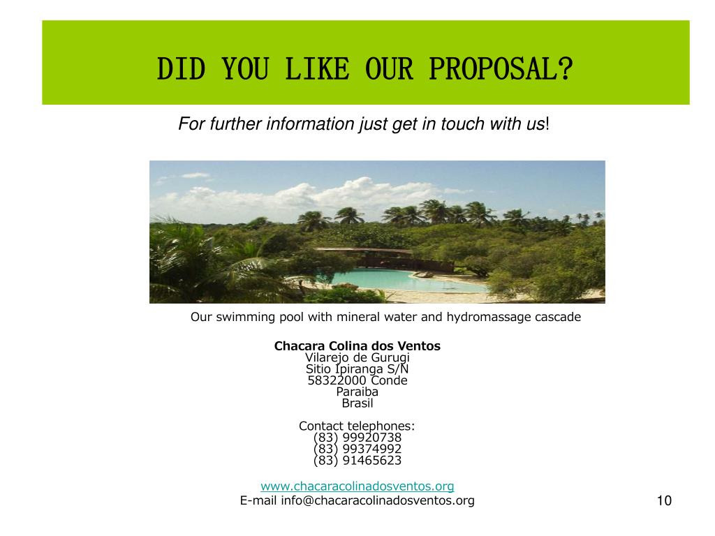 DID YOU LIKE OUR PROPOSAL?