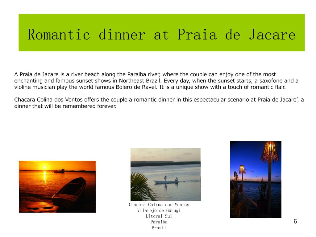 Romantic dinner at Praia de Jacare