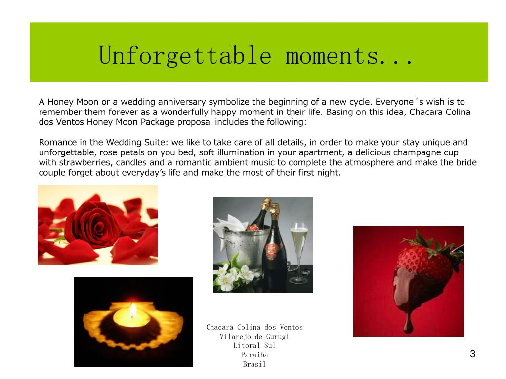 Unforgettable moments...