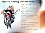 tips to easing the process