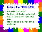 to find the predicate