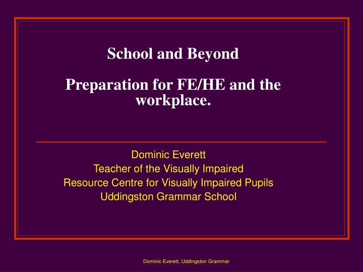 school and beyond preparation for fe he and the workplace n.