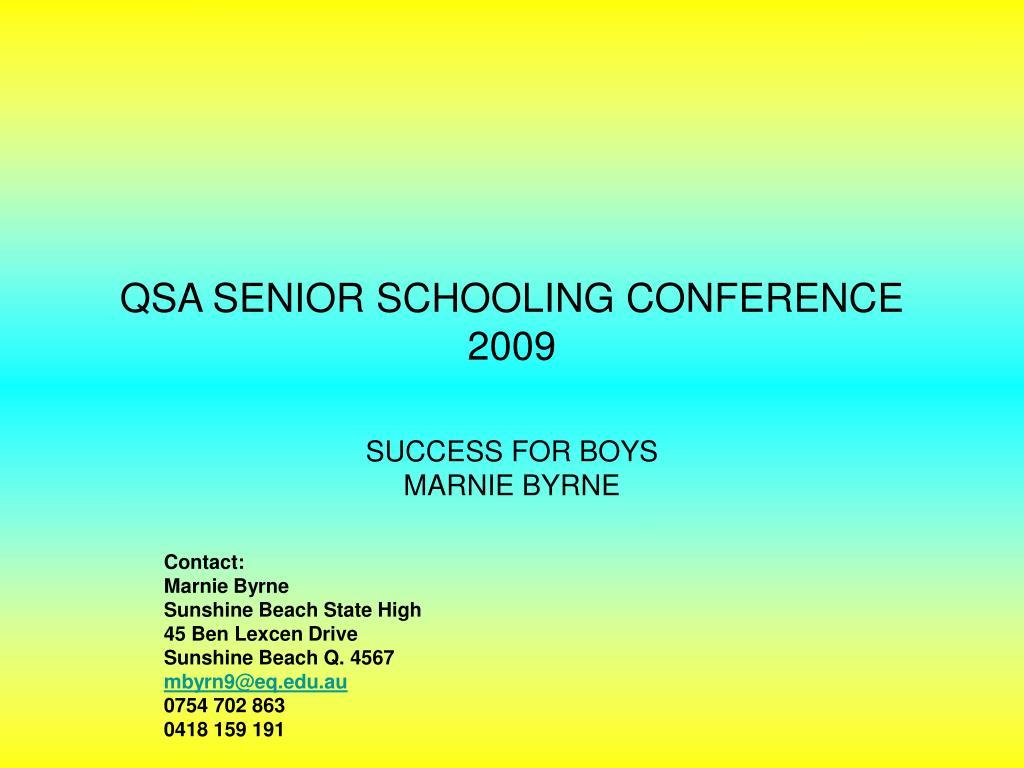 qsa senior schooling conference 2009 l.