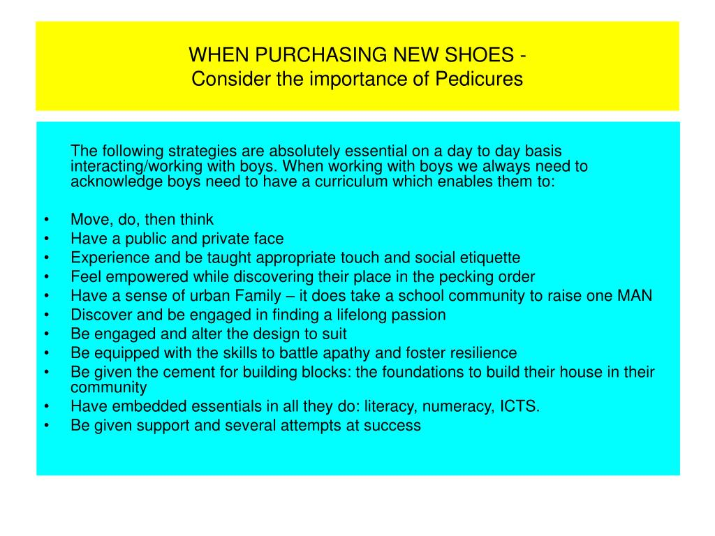 WHEN PURCHASING NEW SHOES -