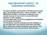 one important aspect of romanian weddings