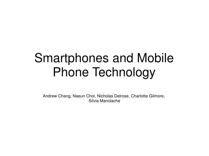 smartphones and mobile phone technology n.