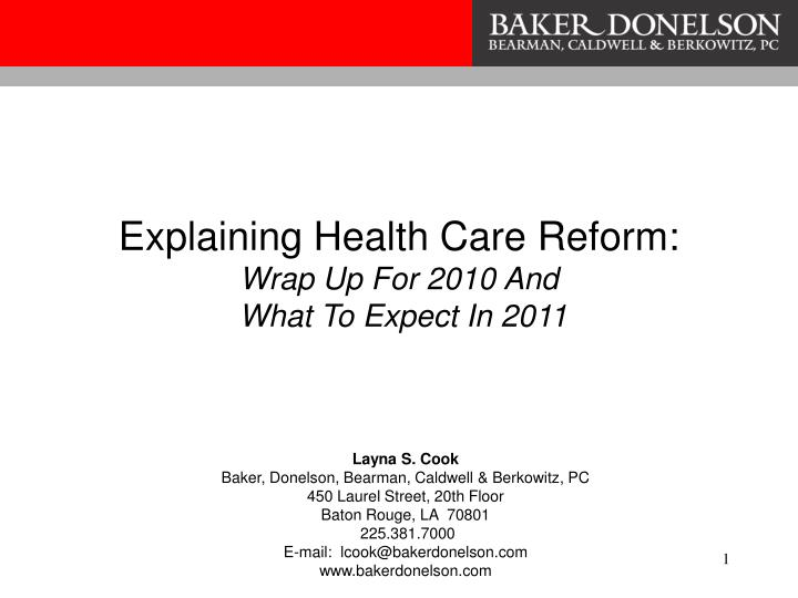 explaining health care reform wrap up for 2010 and what to expect in 2011 n.