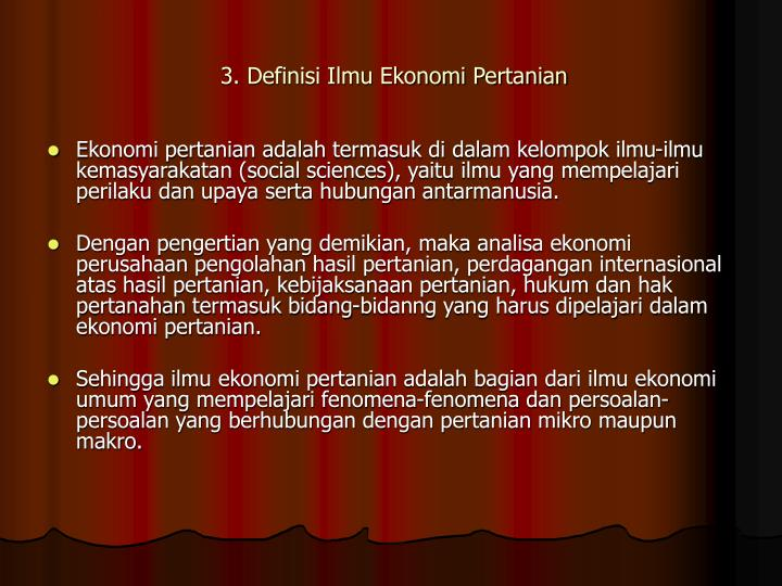 3. Definisi Ilmu Ekonomi Pertanian