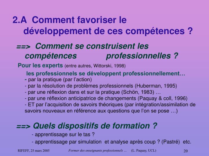 2.A  Comment favoriser le développement de ces compétences?