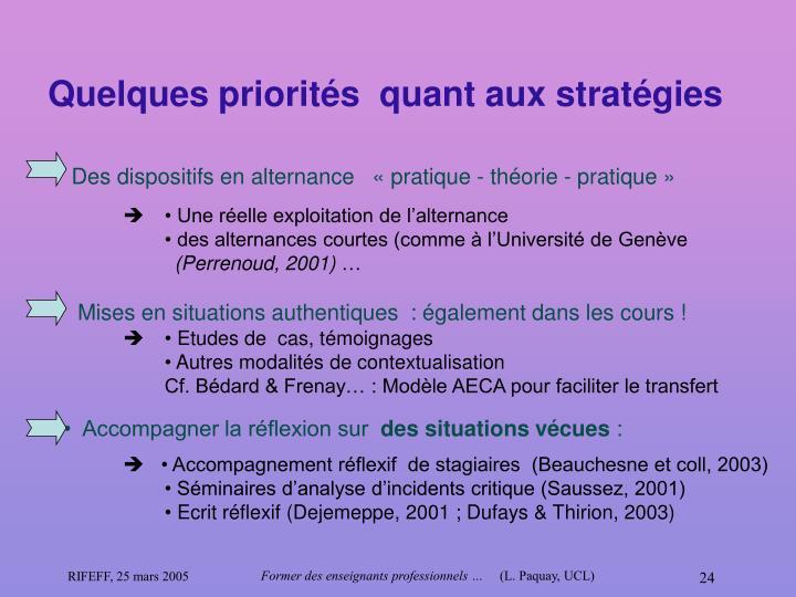 Quelques priorités  quant aux stratégies