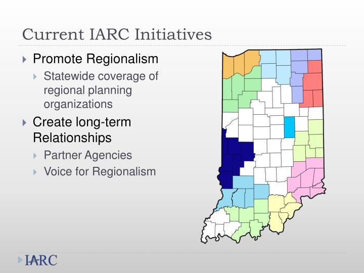 Current IARC Initiatives