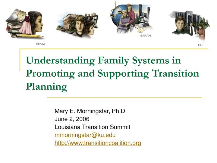 understanding family systems in promoting and supporting transition planning n.