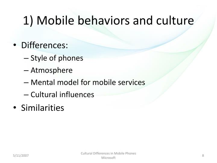 1) Mobile behaviors and culture