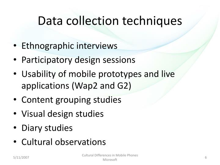 Data collection techniques