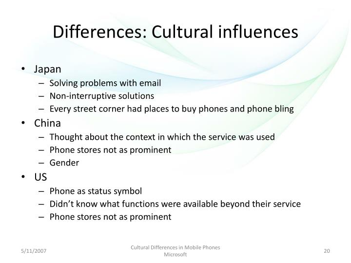 Differences: Cultural influences