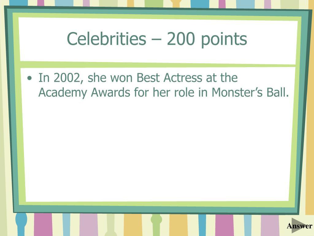 Celebrities – 200 points