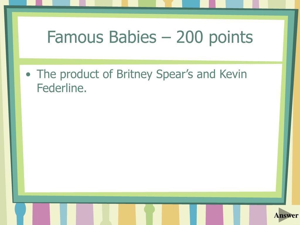 Famous Babies – 200 points