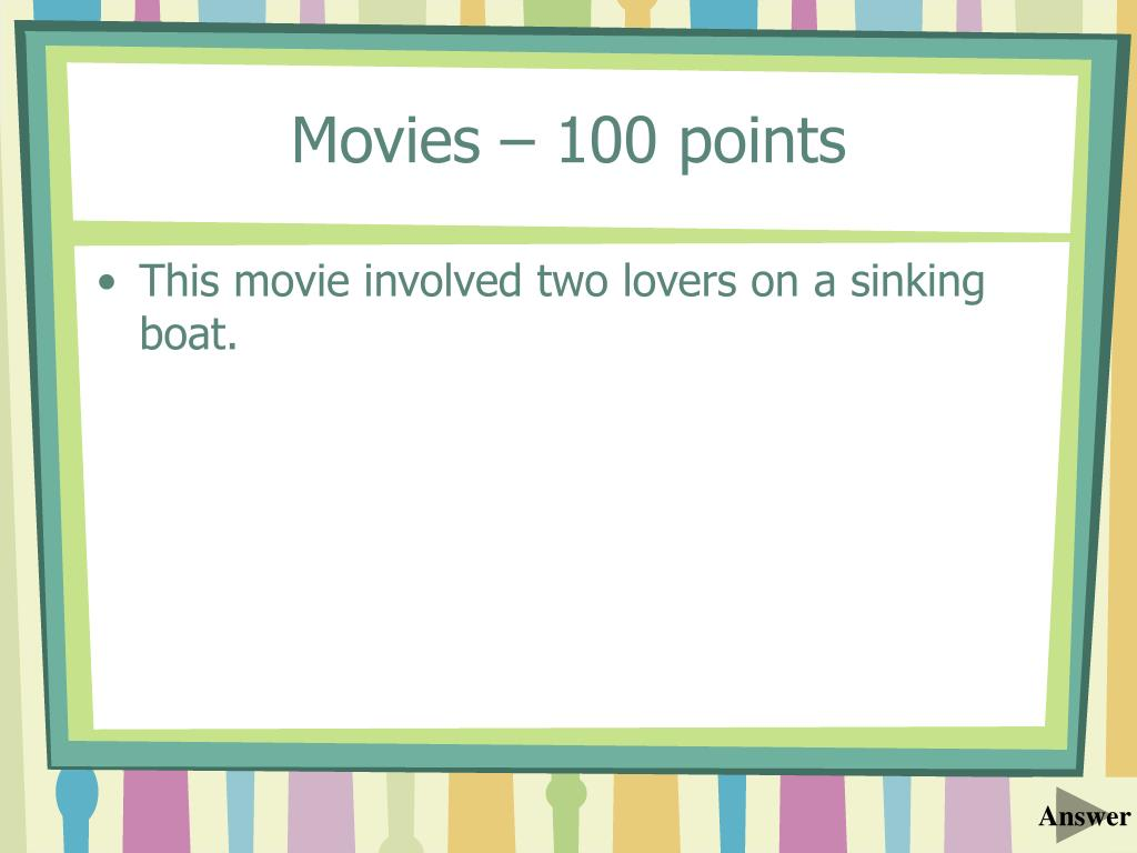 Movies – 100 points