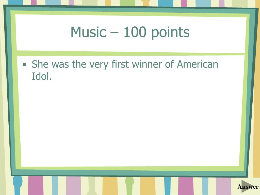 Music – 100 points