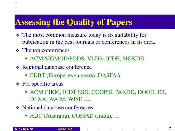 Assessing the quality of papers